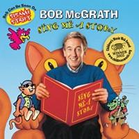 Sing Me a Story - Bob McGrath